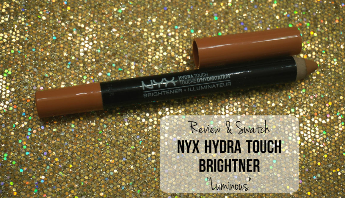Quick Review: NYX Hydra Touch Brightener in Luminous