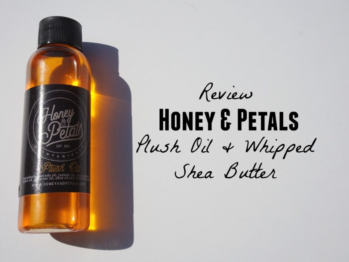 Get Chose with Honey & Petals Plush Oil and Whipped Shea Butter